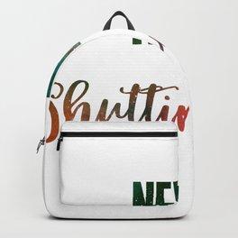 Never Shutting Up Backpack