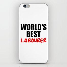 worlds best labourer iPhone Skin