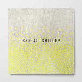 Serial Chiller on Confetti Metal Print