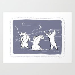 Dancing Nanuqs Art Print