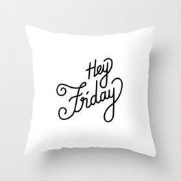 Hey Friday   [black] Throw Pillow