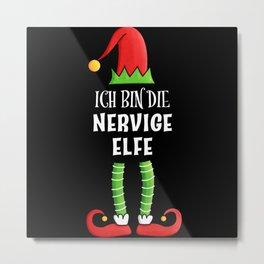 Nervige Elfe Partnerlook Weihnachten Metal Print