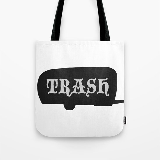 Trailer Trash 2 Tote Bag