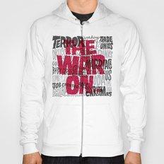 The War On... Hoody