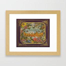 Pretty Odd Framed Art Print