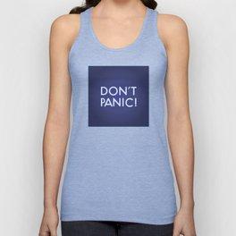 Don't Panic! Unisex Tank Top