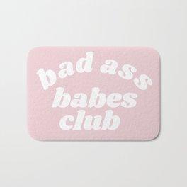 bad ass babes club Bath Mat