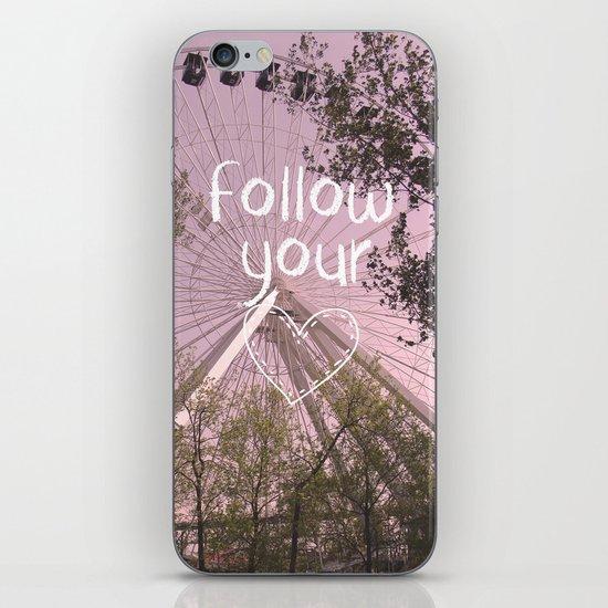 Follow your Heart iPhone & iPod Skin