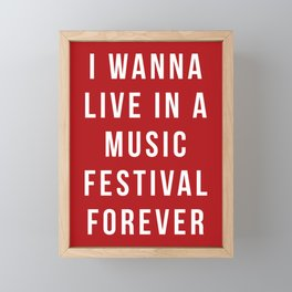 Live Music Festival Quote Framed Mini Art Print