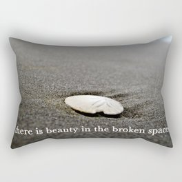 there is beauty in the broken spaces Rectangular Pillow