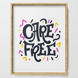 Carefree. Bright lettering. Serving Tray