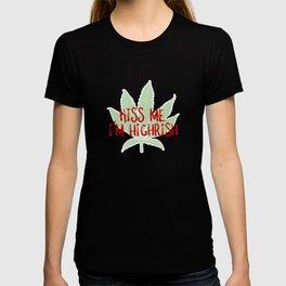 Kiss me I'm Highrish St Patricks Day Stoners T-shirt