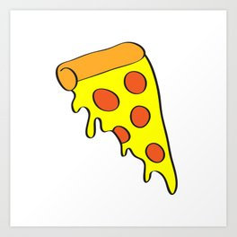 i want pizza Art Print