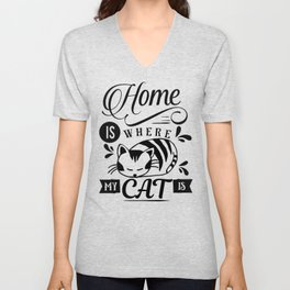 Home is where my cat is Unisex V-Neck