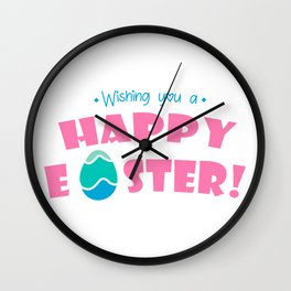 Wishing You a Happy Easter - Happy Easter Wishes Wall Clock