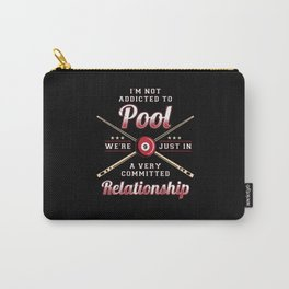 Funny Quote For Pool Billard Snooker Player Carry-All Pouch