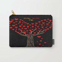 It's Fall... In love... Time... Carry-All Pouch