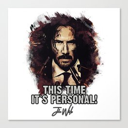 It`s Personal - Wick Canvas Print