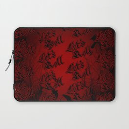 Let's Roll!!! Laptop Sleeve