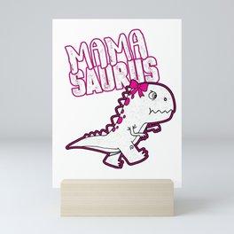 """Cute Dinosaur Mum product """"Mama Saurus"""" - great gift Mini Art Print"""