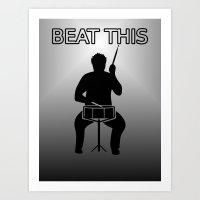 Beat this drum Art Print
