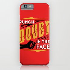 Punch Doubt in the Face! Slim Case iPhone 6s