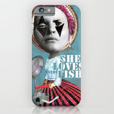 she loves the fishes Slim Case iPhone 6s
