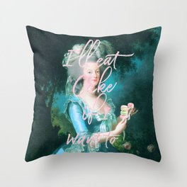 I'll eat cake if I want to Throw Pillow