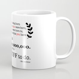400 Trillion Coffee Mug