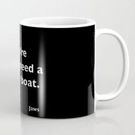Jaws quote Coffee Mug