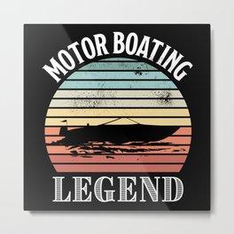 Motor Boating Legend Vintage Sunset Gift Metal Print