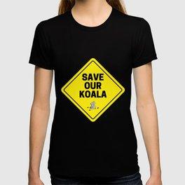 Save our koala sign T-shirt