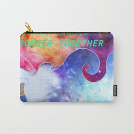 """We Are All Stronger Together"" Allura Piece Carry-All Pouch"