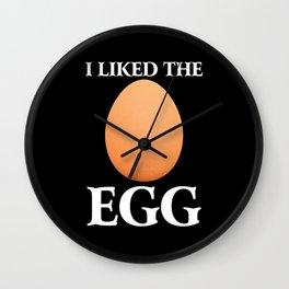 i Liked The Egg Wall Clock