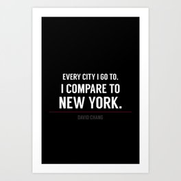 New York Is the Only City for Me Art Print