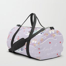 Will you be my Valentine? Duffle Bag