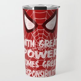 With great power Travel Mug