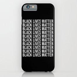Black Lives Matter Black Lives Matter iPhone Case