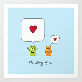 The Story Of Us Art Print
