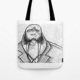 Mr Walrus u cant dance.. Tote Bag