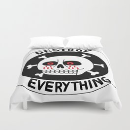 DESTROY EVERYTHING Duvet Cover