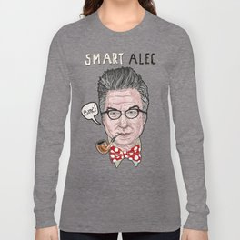 """Smart Alec"" Long Sleeve T-shirt"