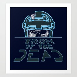Tron Of The Dead Art Print