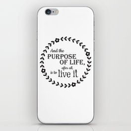 The Purpose of Life iPhone Skin
