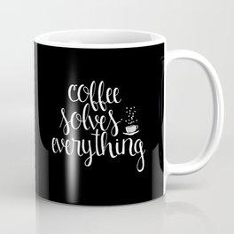 Coffee Solves Everything (inverted) Coffee Mug