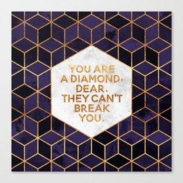 You are a diamond, dear. Canvas Print