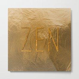 Z E N Metal Print