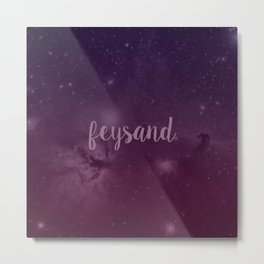 Feysand - A Court of Mist and Fury Metal Print