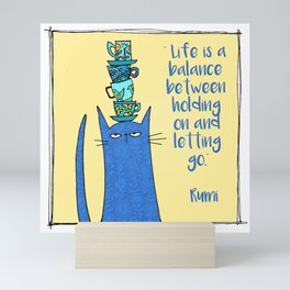 life is a balance ... Mini Art Print