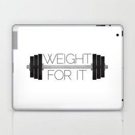 Weight For It Laptop & iPad Skin